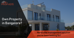 Bangalore property management services and companies